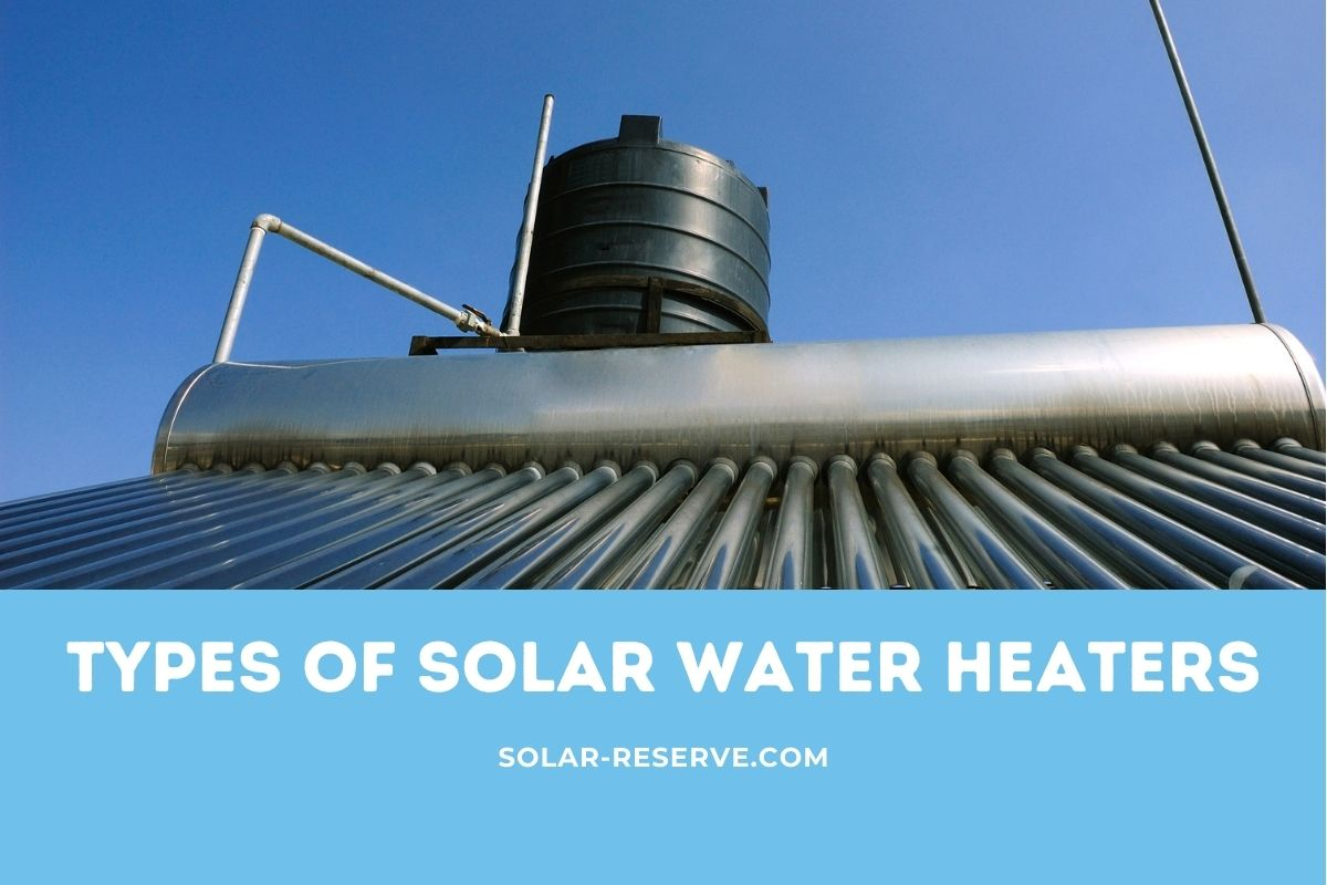 Types of Solar Water Heaters
